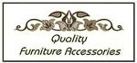 Quality Furniture Accessories