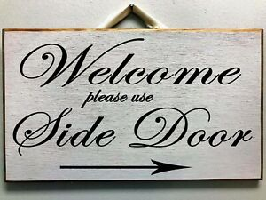 Welcome Please use Side Door sign custom directional arrow Back Front Customers