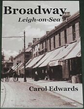 BROADWAY LEIGH ON SEA Leigh Hall Road Local History Essex Buildings Shops People