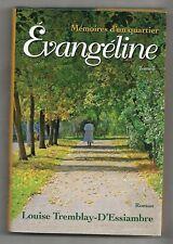 Memoires d'un quartier, Evangeline, Tome 3, Louise Tremblay-D'Essiambre, HC/DJ
