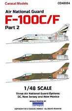 Caracal Decals 1/48 F-100C F-100F SUPER SABRE Air National Guard Units Part 2