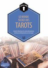 LE MONDE SECRET DES TAROTS Valéry Sanfo - Cartomancie Arts divinatoires Voyance