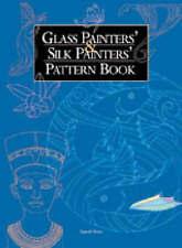Glass Painters' & Silk Painters' Pattern Book - Search Press