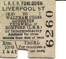 L.N.E.R. Edmondson Ticket - Liverpool St. to Waltham Cross, Loughton, Chigwell