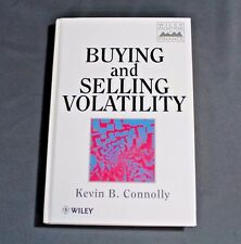 Buying and Selling Volatility by Kevin B. Connolly (Hardcover - 1997) Wiley