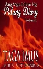 NEW Ang Mga Lihim Ng Pulang Diary: Pinoy M/M Erotic Love Stories (Volume 1)