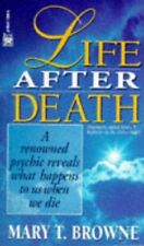 Life After Death: A Renowned Psychic Reveals What Happens to Us When We Die by M