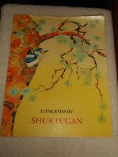SHUKTUGAN by D Tarjemanov 1975 Progress Publishers Moscow Childrens Book ENGLISH