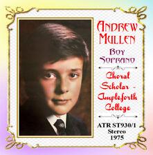 Andrew Mullen -  Boy Soprano - Choral Scholar ~ Ampleforth College - 1975