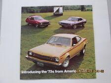 Introducing the '73s American Motors.Gremlin Hornet Javelin AMX Matador Ambassad