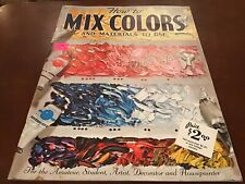 Vintage -Walter T. Foster- How To Mix Colors And Materials To Use- 1960's Bk #56