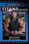 bodybuilding dvd - TITANS- THE BLADE DEXTER JACKSON