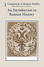 Companion to Russian Studies: Volume 1: An Introduction to Russian History by A