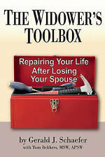 The Widower's Toolbox: Repairing Your Life After Losing Your Spouse-ExLibrary