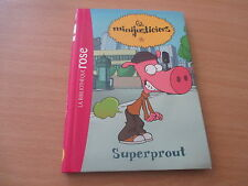 les minijusticiers superprout (bibliotheque rose)