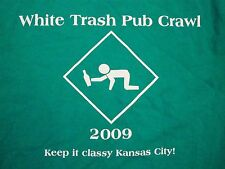 White Trash Pub Crawl 2009 Kansas City Beer Drinks College Party Shirt M