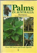 Signed by Author Palms in Australia by David L. Jones  hb dw over 300 Species