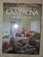 MOCCHETTI - LE PIU' BELLE CASE DI CAMPAGNA DI AD IN ITALIA - 1992 MONDADORI (LV)