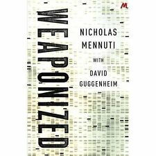 Weaponized, Guggenheim, David, Mennuti, Nicholas, Very Good condition, Book