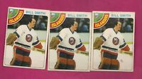 3 X 1978-79 OPC # 62 ISLANDERS BILL SMITH  GOALIE  CARD (INV# A4501)