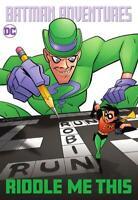 Batman Adventures Riddle Me This TP DC Comics 2021 Batman & Gotham Adv Collected