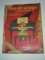 """SPARTITO MUSICALE DEL 1938 """"ORE DI SVAGO A PIANOFORTE""""RACCOLTA DI MOTIVI CELEBRI"""