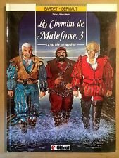 LES CHEMINS DE MALEFOSSE - T3 : La vallée de misère - EO