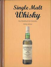 Single Malt Whisky - Das Handbuch für Genießer - HC