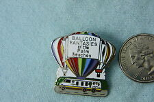 HOT AIR BALLOON PIN BALLOON FANTIES OF THE PALM BEACHES  WITH MOTORHOME
