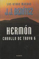 """Caballo de Troya 6. Hermón by J.J. Benítez (1999, Trade Paperback~9""""~.Mint)"""