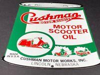 "VINTAGE ""CUSHMAN MOTOR SCOOTER OIL CAN"" 11"" X 8"" PORCELAIN METAL GASOLINE SIGN!!"