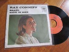 "RAY CONNIFF Brazil / Where Or When 7"" 45 RPM ITALY RARE NO CD LP"