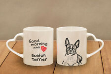 "Boston Terrier - ceramic cup, mug ""Good morning and love, heart"", CA"