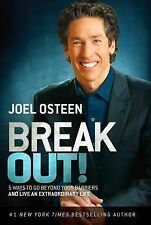Joel Osteen Break Out: 5 Keys to Go Beyond Your Barriers Live Extraordinary Life