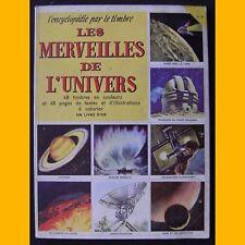 L'encyclopédie par le timbre LES MERVEILLES DE L'UNIVERS complet 1956