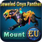 Jeweled Onyx Panther ✯ WoW Mount ✯ All EU Servers ✯ World of Warcraft