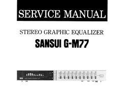 SANSUI G-M77 EQUALIZZATORE GRAFICO STEREO Manuale Servizio Inc schema DIAG Stampato Eng