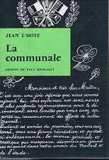 La Communale  Jean L'hote   Editions Du Seuil