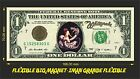 WHITESNAKE IMAN BILLETE 1 DOLLAR BILL MAGNET