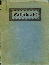 Pole, J C (General Manager) CATHEDRALS 1926 Hardback BOOK