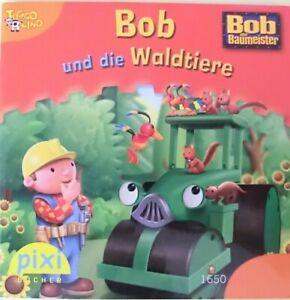 Pixi Buch Nr. 1650 - Bob der Baumeister - Bob und die Waldtiere - 1. Aufl. 2009