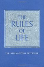 The Rules of Life: A Personal Code for Living a Be