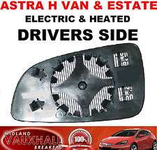 VAUXHALL ASTRA H MK5 VAN ESTATE ELECTRIC HEATED WING MIRROR GLASS DRIVERS SIDE