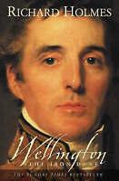 Wellington: The Iron Duke, Richard Holmes | Paperback Book | Acceptable | 978000