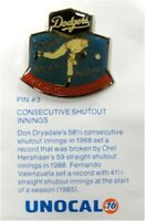 1 Pin - Consecutive Shutout - Valenzuela Drysdale Hershiser Dodgers Unocal 76
