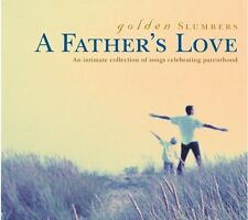 Golden Slumbers A Fathers Love [CD]