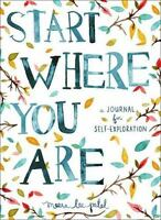 START WHERE YOU ARE: A Journal for Self-Exploration (0399174826)