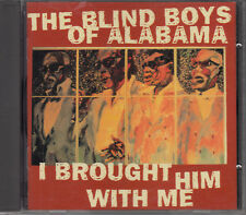 CD ALBUM THE BLIND BOYS OF ALABAMA / I BROUGHT HIM WITH ME