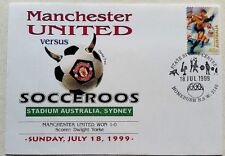Manchester United VS Socceroos First Day Cover 18th July 1999 SYDNEY Australia
