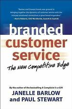 Branded Customer Service: The New Competitive Edge-ExLibrary